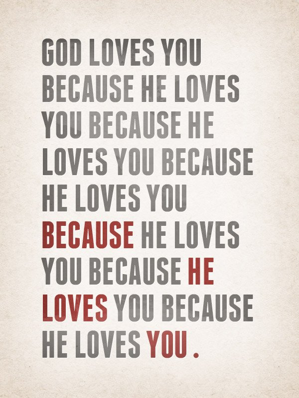 god-loves-you-because (1)