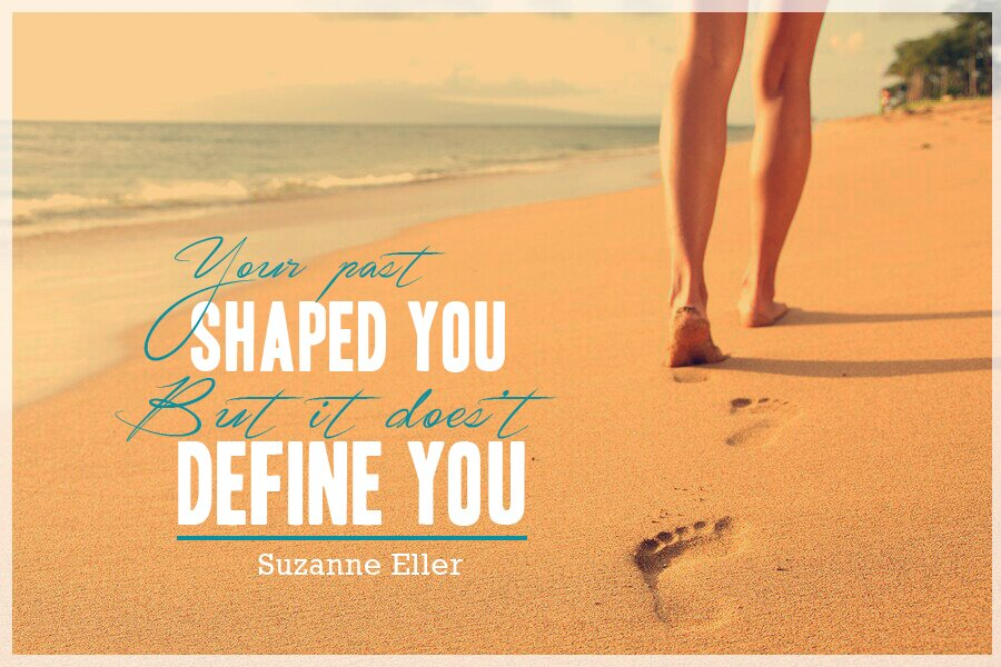 Your_past_shaped_you