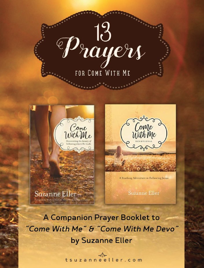 13 Prayers for Come With Me - a subscriber gift at tsuzanneeller.com