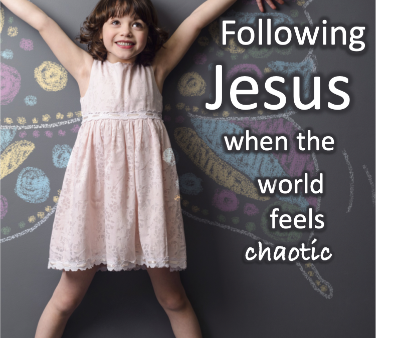 Following Jesus when the world feels chaotic (a new study)