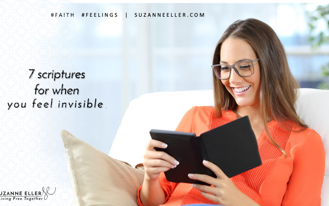 7 scriptures for when you feel invisible